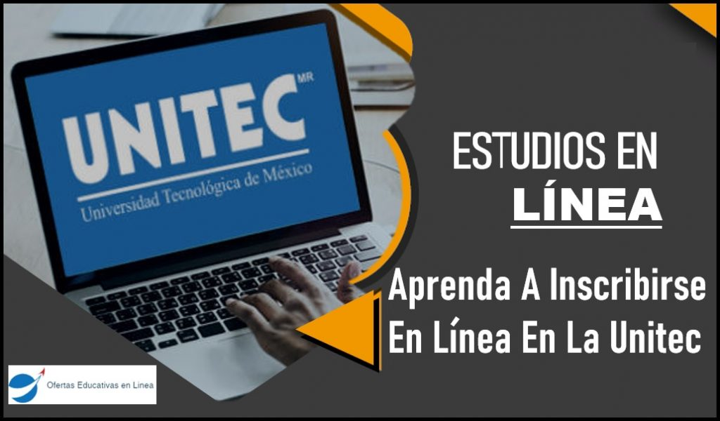 inscribirse en línea en la Unitec