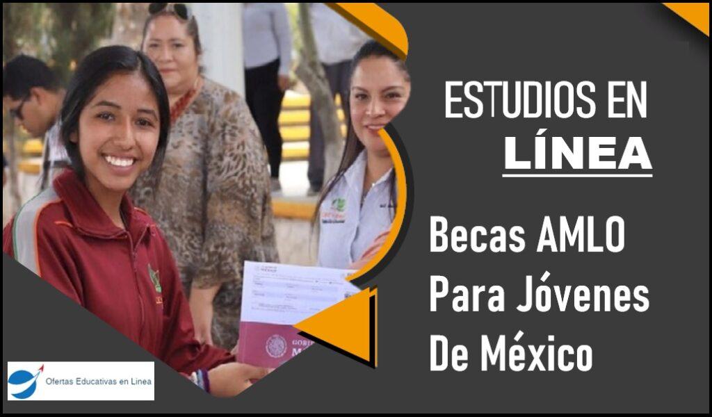 becas-amlo-para-jovenes-de-mexico