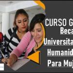 Beca Universitaria En Humanidades Para Mujeres